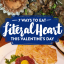7 ways to eat literal heart this Valentine's Day